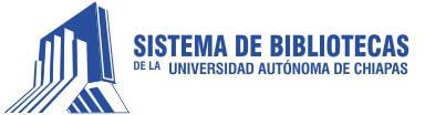 Sistema de bibliotecas de la Universidad Autónoma de Chiapas